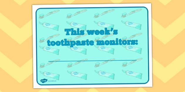 This Week's Toothpaste Monitors Sign - toothpaste, monitors, sign