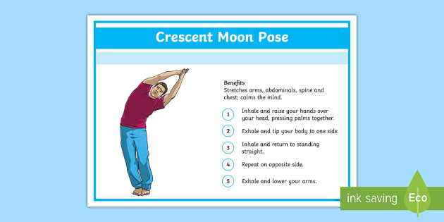 Yoga Crescent Moon Pose Step-by-Step Instructions - Yoga, health, stress, calm, peace, KS1, KS2, well being, anxiety, work life balance, WLB