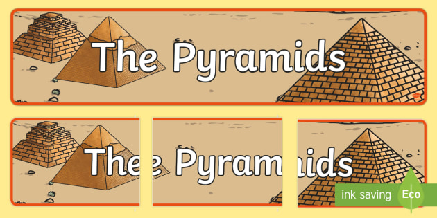 The Pyramids Display Banner - pyramids, egypt, banner, display