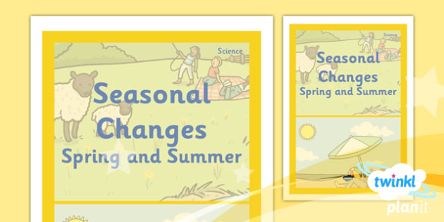 Science: Seasonal Changes (Spring and Summer) Year 1 Unit Book Cover