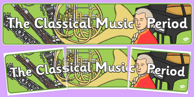 Classical Period Music Display Banner - display, banner, classic