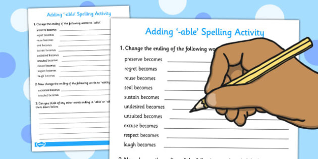 Adding -able Spelling Activity - adding, spelling, activity, able