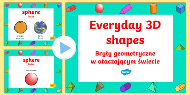 Everyday 3D Shapes Powerpoint English/Polish