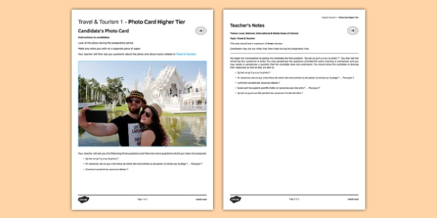 A GCSE Higher Tier photo-card (candidate's and teacher's roles) on the topic of 'Travel & Tourism'. Les voyages & le tourisme 1 Carte photo Higher Tier - GCSE, languages, French, display