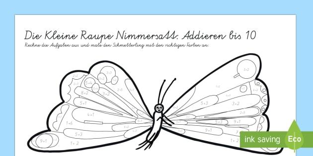 Die Kleine Raupe Nimmersatt Addieren bis 10 Arbeitsblatt