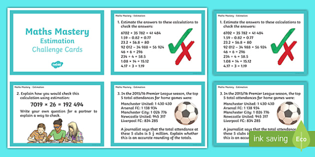 Year 6 Calculation Estimation Maths Mastery Activities Challenge Cards - year 6, calculation, estimation, maths mastery, maths, mathematics, mastery, challenge cards