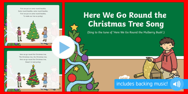 Here We Go Round the Christmas Tree Song PowerPoint