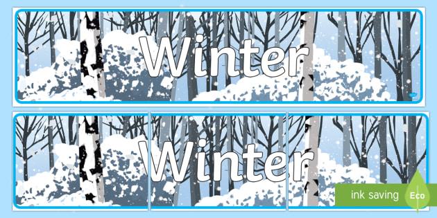 Editable Winter Display Banner - Winter, banner, display, Christmas, snow, cold