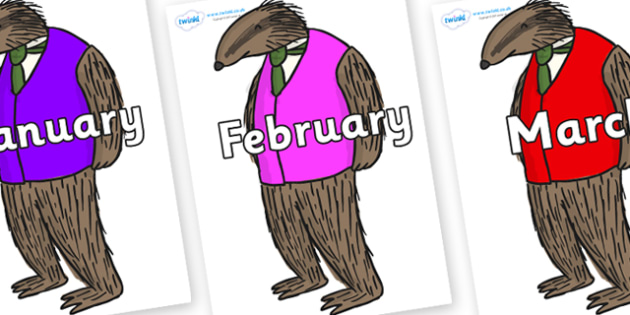 Months of the Year on Badger to Support Teaching on Fantastic Mr Fox - Months of the Year, Months poster, Months display, display, poster, frieze, Months, month, January, February, March, April, May, June, July, August, September