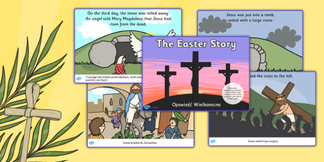 The Easter Story Sequencing Ordered Polish Translation - polish, Easter Sequencing, Easter Story, Foundation, KS1, Easter, Easter resource, Easter bible, Easter teaching resource, Easter Jesus, Easter Sunday, Easter, bible, egg, Jesus, cross, Easter
