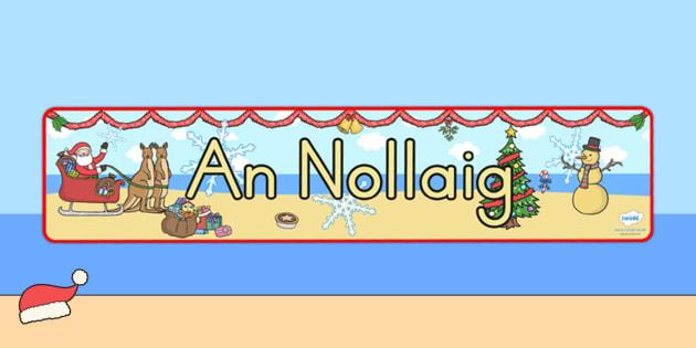 Australia Christmas Display Banner Irish - christmas, banner, irish, xmas, Gaeilge