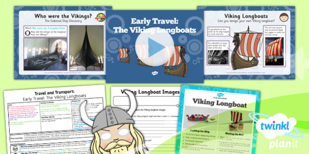 History: Travel and Transport: Early Travel: The Viking Longboats KS1 Lesson Pack 2