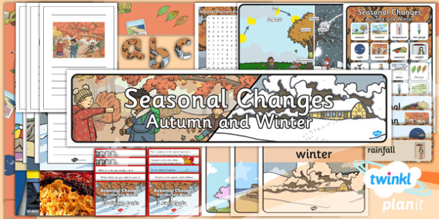 Science: Seasonal Changes (Autumn and Winter) Year 1 Unit Additional Resources