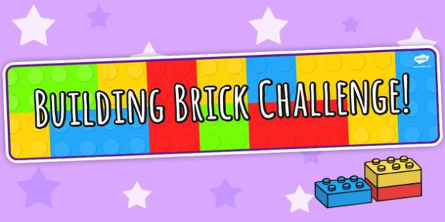 Building Bricks Challenge Display Banner - Building Bricks, banner, header, display