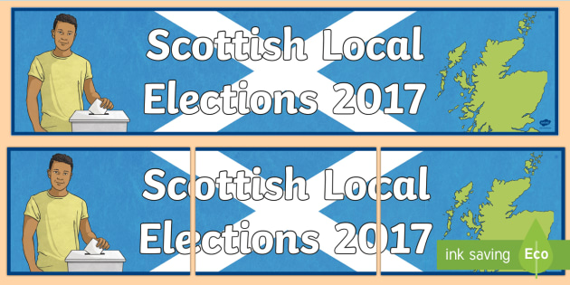 Scottish Local Elections 2017 Display Banner-Scottish - Requests CfE, Scottish elections, Scottish politics, Local Election, Scottish Local Election display