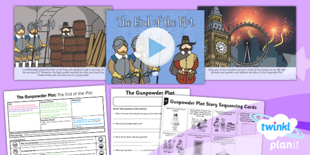 History: The Gunpowder Plot: The End of the Plot KS1 Lesson Pack 3