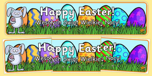 Happy Easter Banner Polish Translation - polish, Easter Topic, Easter Banner, Happy Easter Banner, Easter Topic, Foundation, KS1, Easter, Easter resource, Easter teaching resource, Easter Display, Easter, bible, egg, Jesus, cross, Easter Sunday, bunn