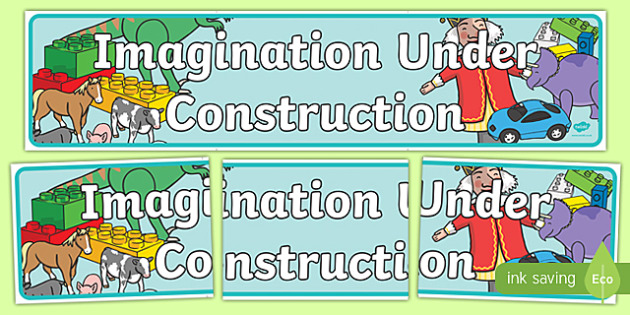 Imagination Under Construction Display Banner - imagination, construction, imagination under construction, display banner, display, banner