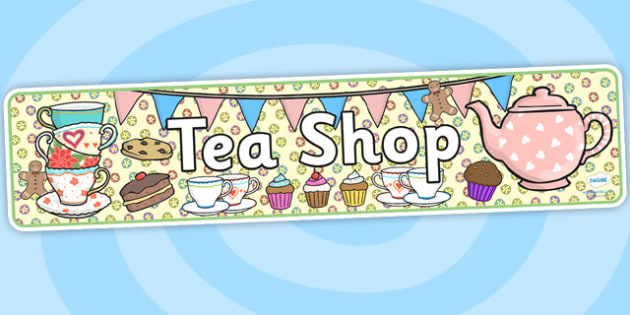 Tea Shop Role Play Banner-tea shop, role play, banner, tea shop role play, role play banner, banner for role play, display banner, shop banner
