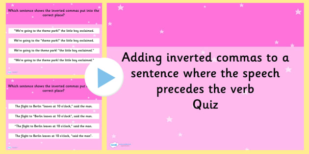 Adding Inverted Commas to a Sentence SPaG Punctuation Quiz
