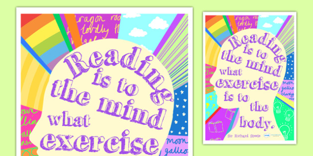 Reading is to the Mind Reading Quote Poster (Large) - quote poster, reading quote poster, reading poster, poster about reading, richard steele, reading