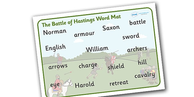 The Battle of Hastings Word Mat - The Battle of Hastings, English, Normans, battle, word mat, writing aid, mat, Saxons, Harold, William, sword, archer, retreat, cavalry, arrow, eye