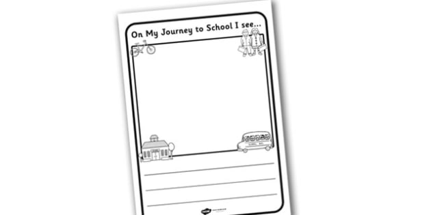 On My Journey to School I See Writing Frame - school, writing frame, writing template, writing guide, writing aid, line guides, lined guide, writing, guide