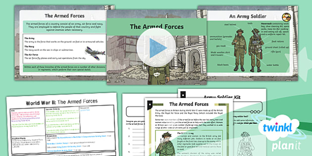 PlanIt - History LKS2 - World War II Lesson 3: The Armed Forces Lesson Pack  - ww2, world war 2, raf, army, blitz, winston churchill, germany, britain