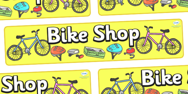Bike Shop Display Banner - Bike repair, bicycle, bikes, transport, banner, display, A4 display, role play, wheels, tyres, bikes, bike role play, fix, repair