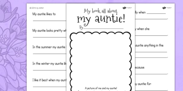 A Book About My Auntie Writing Templates - writing frames, write, literacy