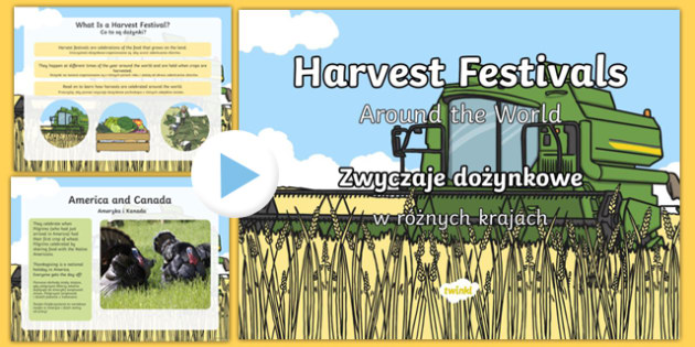 Harvest Festivals Around The World PowerPoint Polish/English