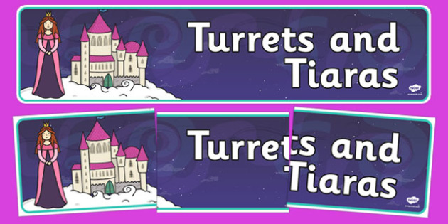 Turrets and Tiaras Display Banner - turrets and tiaras, turrets, tiaras, display banner, display, banner