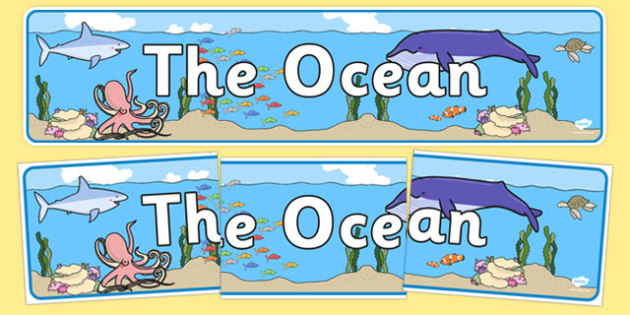 The Ocean Display Banner - the ocean, ocean, display banner, display, banner, world, water