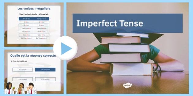 L'imparfait présentation French Imperfect Tense Presentation - french, imperfect, tense, presentation