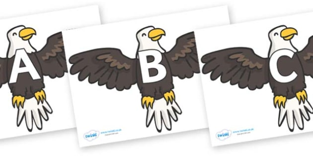 A-Z Alphabet on Eagles - A-Z, A4, display, Alphabet frieze, Display letters, Letter posters, A-Z letters, Alphabet flashcards
