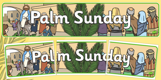 Palm Sunday Display Banner - banners, displays, Easter, religion