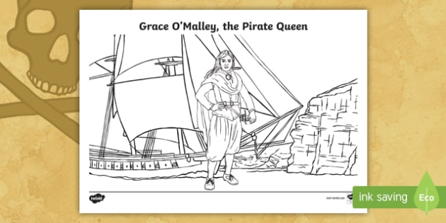 Grace O'Malley, the Pirate Queen Colouring Page - Requests - ROI, Grace O'Malley, Gráinne Mhaol, Pirate Queen, Ireland, histort,Irish