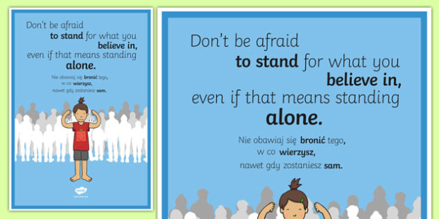 Don't Be Afraid To Stand For What You Believe In Motivational Poster Polish Translation