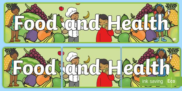 Food and Health Display Banner CfE - food, health, display, cfe