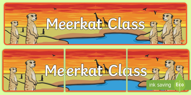 Meerkat Themed Classroom Display Banner - Themed banner, banner, display banner, Classroom labels, Area labels, Poster, Display, Areas