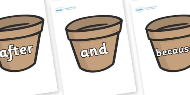 Connectives on Flower Pots (Plain) - Connectives, VCOP, connective resources, connectives display words, connective displays