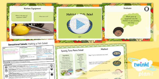 D&T: Sensational Salads: Making a Fish Salad KS1 Lesson Pack 5