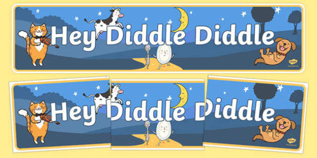 Hey Diddle Diddle Display Banner - Hey Diddle Diddle, nursery rhyme, banner,rhyme, rhyming, nursery rhyme story, nursery rhymes, Hey Diddle Diddle resources, fiddle, cat