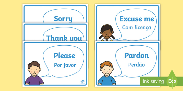 Good Manners Vocabulary Display Posters English/Portuguese  - Good Manners Vocabulary Display Posters - Good manners, please, thank you, polite, excuse me, pardon
