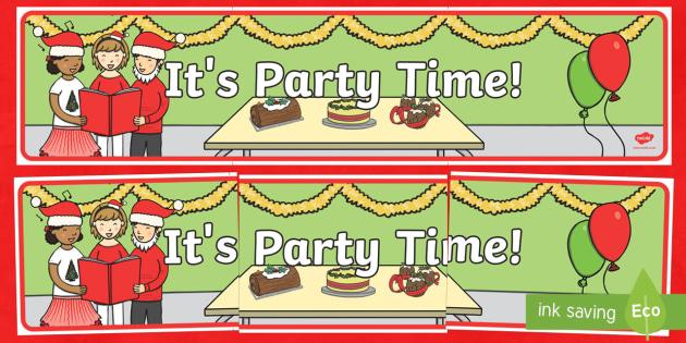 It's Party Time Christmas Banner - Christmas, Nativity, Jesus, xmas, Xmas, Father Christmas, Santa