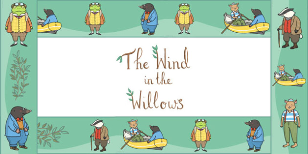 The Wind in the Willows Display Borders - The Wind in the Willows