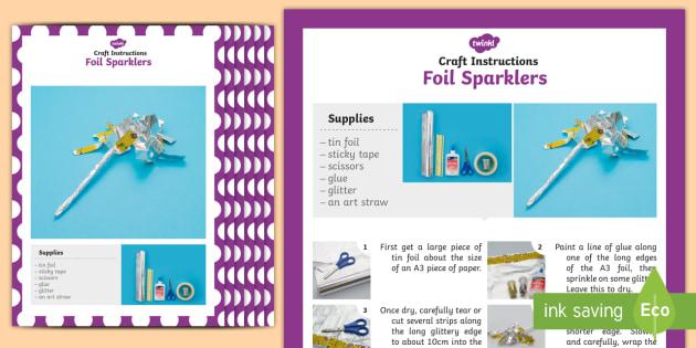 Foil Sparklers Craft Instructions - foil, sparklers, craft, instructions, eyfs, early years