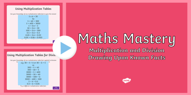Year 5, Multiplication and Division, Drawing Upon Known Facts Maths Mastery Activities PowerPoint PowerPoint