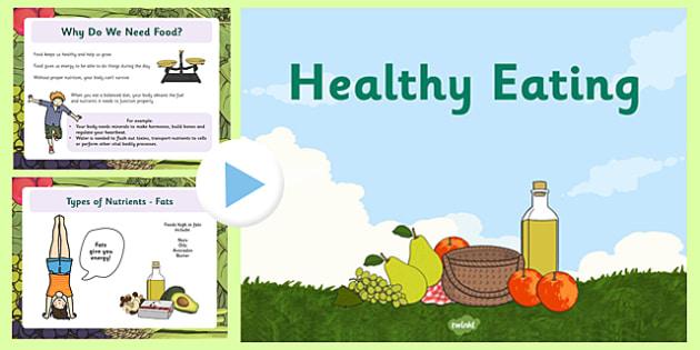 Healthy Eating PowerPoint - healthy eating, powerpoint, eating