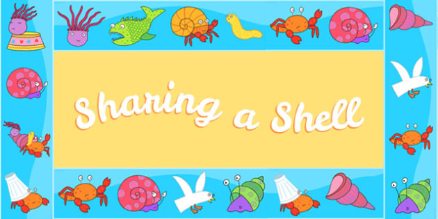 Display Borders to Support Teaching on Sharing a Shell - story books, stories, display
